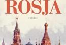"""PREMIERA: """"Rosja"""", E. Rutherfurd"""