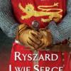 Ryszard Lwie Serce - J. Gillingham - recenzja