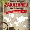 """""""Nowa księga zakazanej archeologii. Tajemnicze znaleziska od A do Z"""" – L. Bürgin – recenzja"""