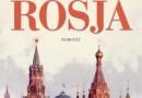 """Rosja"" – E. Rutherfurd – recenzja"