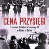 """PREMIERA: """"Cena przysięgi. Francuski Batalion Szturmowy SS w bitwie o Berlin"""""""