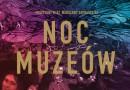Noc Muzeów w Warszawiei na Mazowszu 2018. Zobacz tegoroczny program
