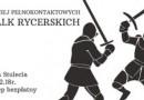 Polska Liga Walk Rycerskich. 4. turniej sezonu 2017/2018 odbędzie się we Wrocławiu
