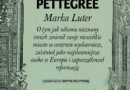 """Marka Luter"" – A. Pettegree – recenzja"