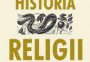 """Krótka historia religii"" – R. Holloway – recenzja"