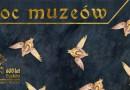 Noc Muzeów w Lublinie 2018. Zobacz tegoroczny program