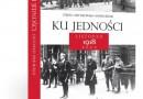 Ku jedności. Listopad 1918 roku, P. Bezak i S. Artymowski - nowa publikacja niepodległościowa PWN