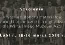 """""""Kryterium doboru materiałów i warunki techniczne ich digitalizacji dla Wirtualnego Muzeum AZS"""" - zaproszenie"""