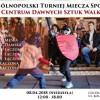 Czwarty Ogólnopolski Turniej Miecza Sportowego