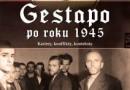 "PREMIERA: ""Gestapo po 1945 roku"""
