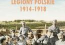 """""""Legiony Polskie 1914–1918"""" – A. Chwalba – recenzja"""