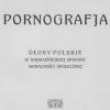 Potwór Pornografii – o obrazowaniu strachu w ankiecie dotyczącej pornografii z 1909 roku