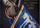 XXI Turniej Rycerski na Zamku w Iłży