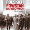 """""""Bohaterowie polskich powstań narodowych"""" – M. Borucki – recenzja"""