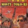 """Mosty Toko-Ri"" – J. Michener – recenzja"