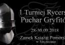 I Turniej Rycerski o Puchar Gryfitów w Szczecinie 2018