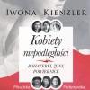 PREMIERA: Kobiety niepodległości, I. Kienzler