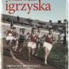 """""""Przerwane igrzyska. Niezwykli sportowcy II Rzeczypospolitej"""" – G. Jatkowska – recenzja"""