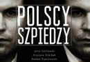 """""""Polscy szpiedzy"""" – S. Koper, A. Biedrzycki – recenzja"""