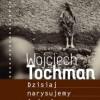 """""""Dzisiaj narysujemy śmierć"""" – W. Tochman – recenzja"""