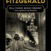 """""""Dla ciebie mogę umrzeć i inne zagubione opowiadania"""" – F. Scott Fitzgerald – recenzja"""