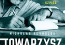 """""""Towarzysz Hemingway. Pisarz, żeglarz, żołnierz, szpieg"""" – N. Reynolds – recenzja"""