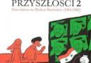 """""""Arab Przyszłości 2: Dzieciństwo na Bliskim Wschodzie (1984-1985)""""– R. Sattouf –recenzja"""
