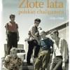 PREMIERA: Złote lata polskiej chuliganerii. 1950-1960, P. Ambroziewicz