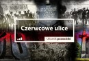 """""""Ulicznik poznański. Czerwcowe ulice"""" P. Cieliczko- premiera"""