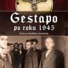"""""""Gestapo po roku 1945. Kariery, konflikty, konteksty"""" – K-M. Mallmann, A. Angrick – recenzja"""