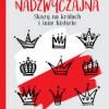 """""""Rewizja nadzwyczajna. Skazy na królach i inne historie"""" – J. Besala – recenzja"""