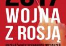 """""""2017: Wojna z Rosją"""" – R. Shirreff – recenzja"""