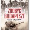 """""""Zdobyć Budapeszt"""" -PREMIERA"""