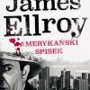 """Amerykański spisek"" – J. Ellroy – recenzja"