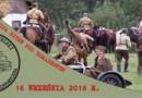 X Rekonstrukcja bitew pod Tomaszowem Lubelskim 2018