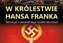 """PREMIERA: """"W królestwie Hansa Franka"""""""