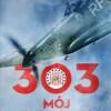 """""""303. Mój dywizjon"""" – T. Kotz – recenzja"""