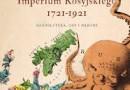 """""""Metamorfozy Imperium Rosyjskiego 1721–1921"""" – A. Nowak – recenzja"""