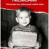 """ZAPOWIEDŹ: """"Teraz jesteście Niemcami. Wstrząsające losy zrabowanych polskich dzieci"""""""