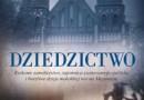 """""""Dziedzictwo"""" – G. Gołębiowski – recenzja"""