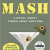 """MASH: A Novel About Three Army Doctors"" – R. Hooker – recenzja"