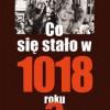 """""""Co się stało w 1018 roku?"""" – P. Urbańczyk – recenzja"""
