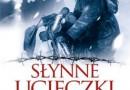 """""""Słynne ucieczki Polaków"""" – A. Fedorowicz – recenzja"""