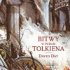 """""""Bitwy w świecie Tolkiena"""" – D. Day – recenzja"""