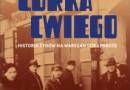 """""""Ruda, córka Cwiego. Historia Żydów na warszawskiej Pradze"""" – A. Dylewski – recenzja"""