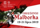Oblężenie Malborka - Jarmark Średniowieczny w Malborku 2019