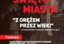 Z orężem przez wieki. Multiperiodalna impreza rekonstrukcyjna w Chorzowie 2019