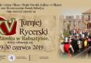 XV Turniej Rycerski na Zamku w Rabsztynie 2019