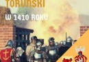 Inscenizacje Zamkowe - bitwa o Zamek Toruński 2019