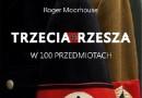 """""""Trzecia Rzesza w 100 przedmiotach"""" – R. Moorhouse – recenzja"""